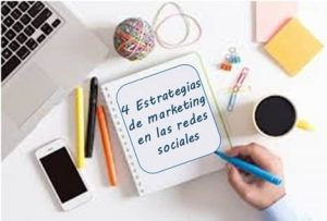 4 estrategias de marketing en las redes sociales