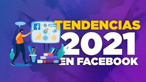 Facebook-Tendencias-2021