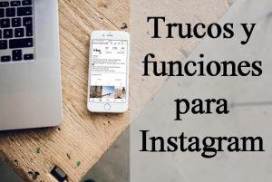Trucos y funciones para Instagram